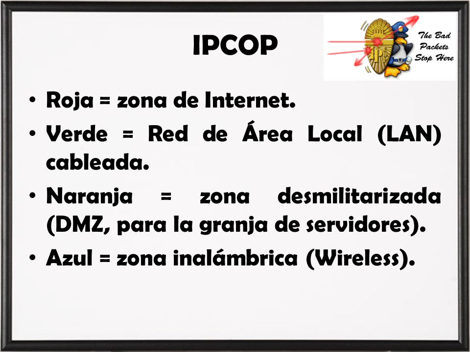 IPCOP Roja = zona de Internet.
