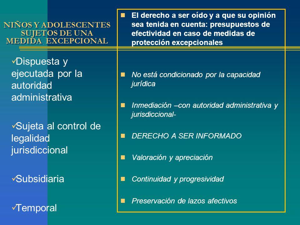 NIÑOS Y ADOLESCENTES SUJETOS DE UNA MEDIDA EXCEPCIONAL