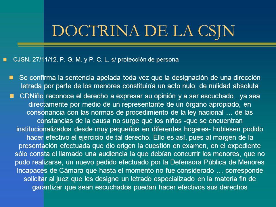 DOCTRINA DE LA CSJN CJSN, 27/11/12. P. G. M. y P. C. L. s/ protección de persona.