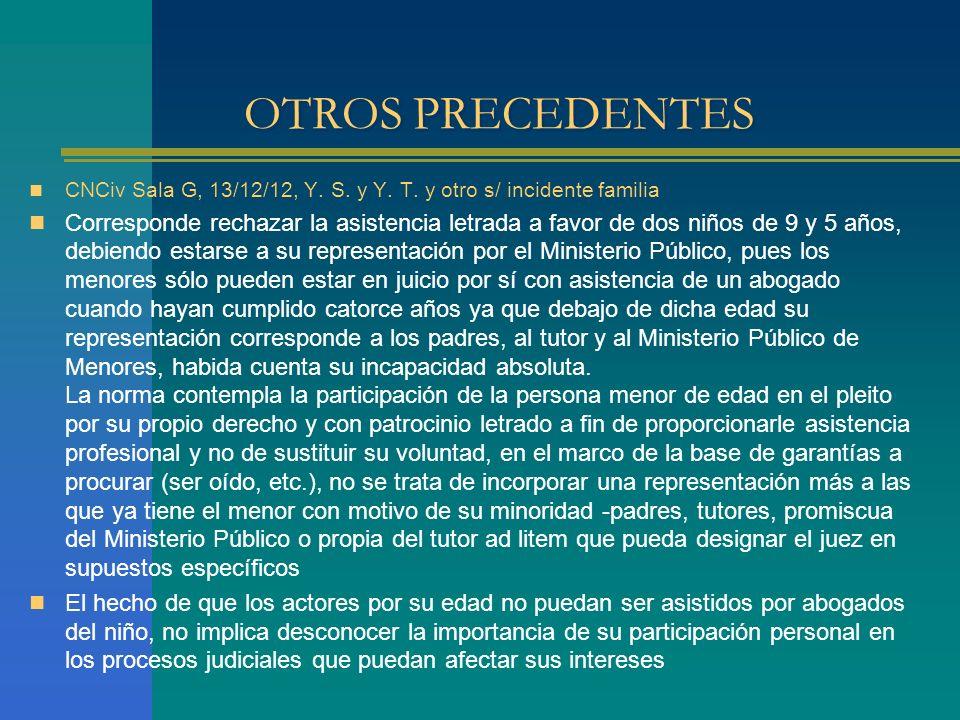 OTROS PRECEDENTES CNCiv Sala G, 13/12/12, Y. S. y Y. T. y otro s/ incidente familia.