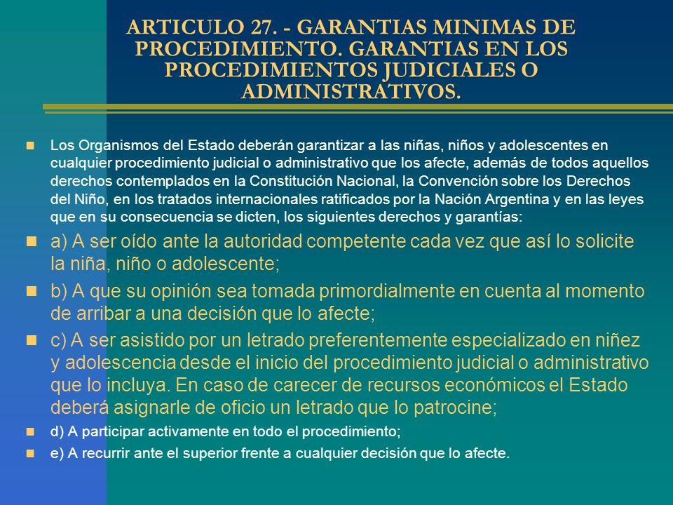 ARTICULO 27. - GARANTIAS MINIMAS DE PROCEDIMIENTO