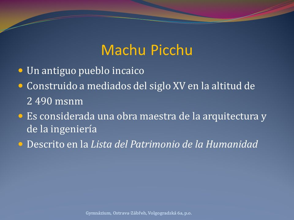 Machu Picchu Un antiguo pueblo incaico