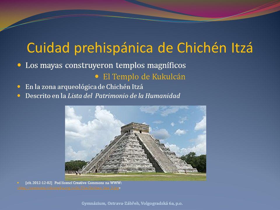 Cuidad prehispánica de Chichén Itzá