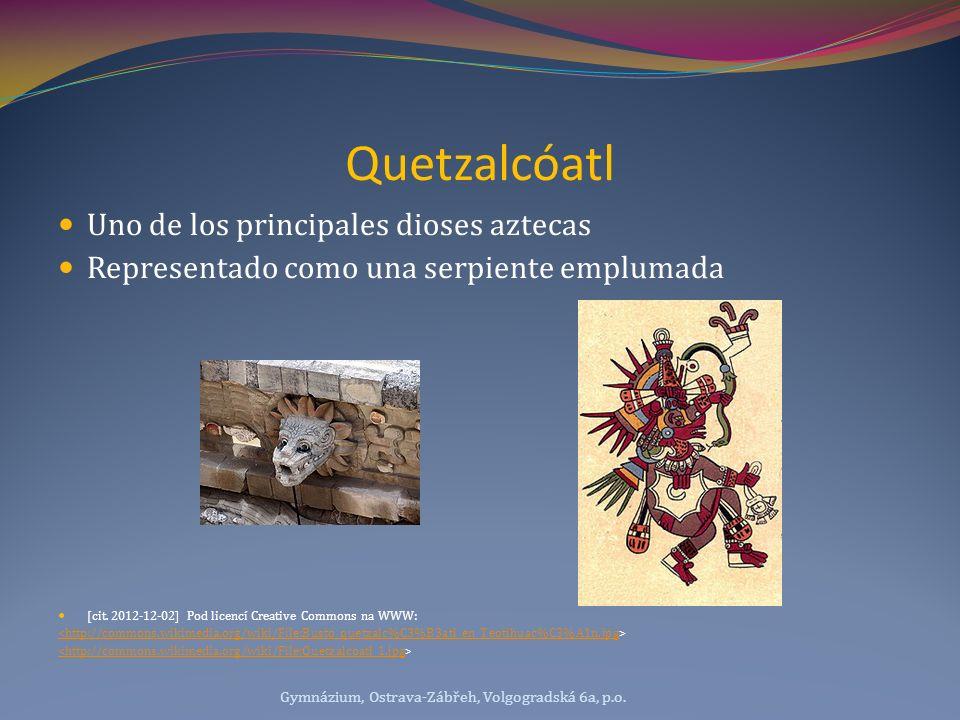 Quetzalcóatl Uno de los principales dioses aztecas