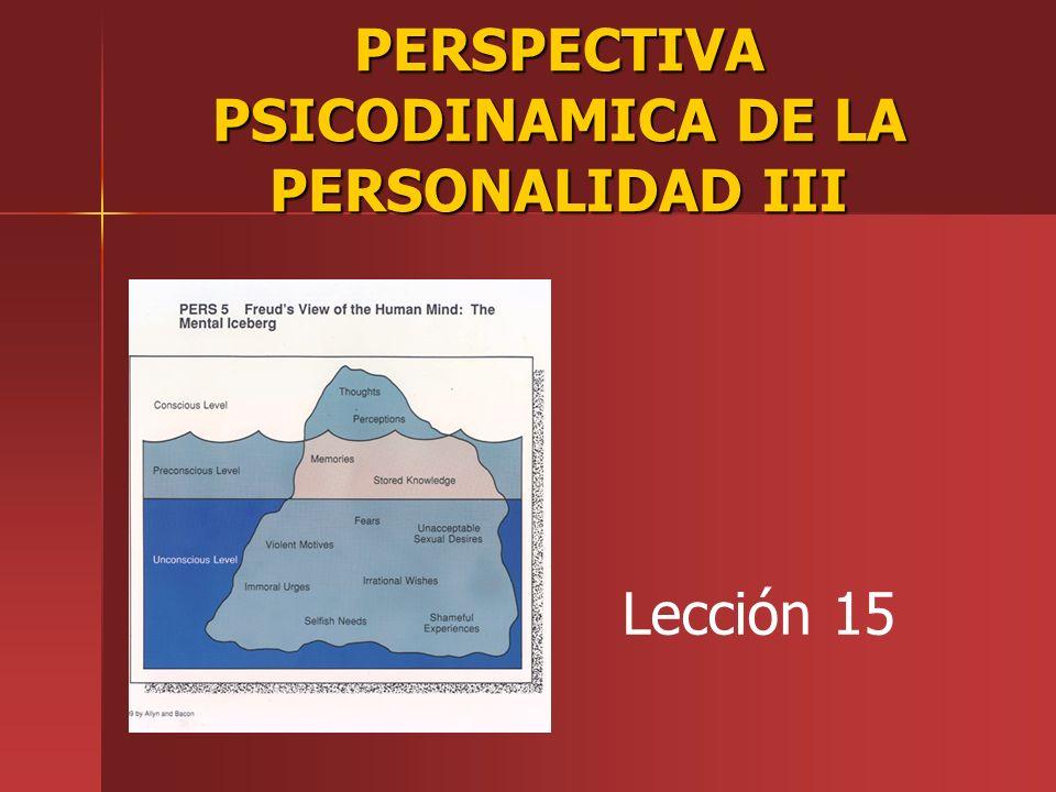 PERSPECTIVA PSICODINAMICA DE LA PERSONALIDAD III