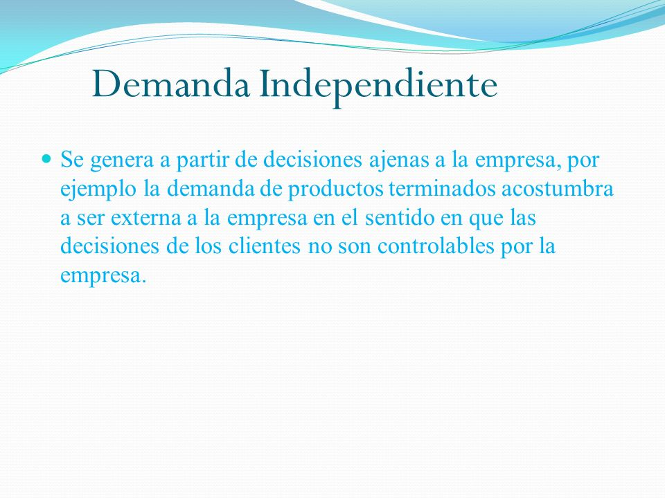 Demanda Independiente