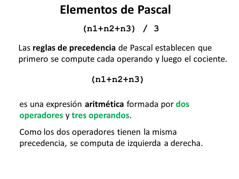 Elementos de Pascal (n1+n2+n3) / 3