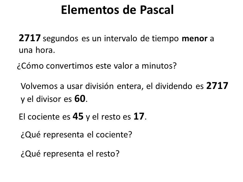 Elementos de Pascal 2717 segundos es un intervalo de tiempo menor a una hora. ¿Cómo convertimos este valor a minutos