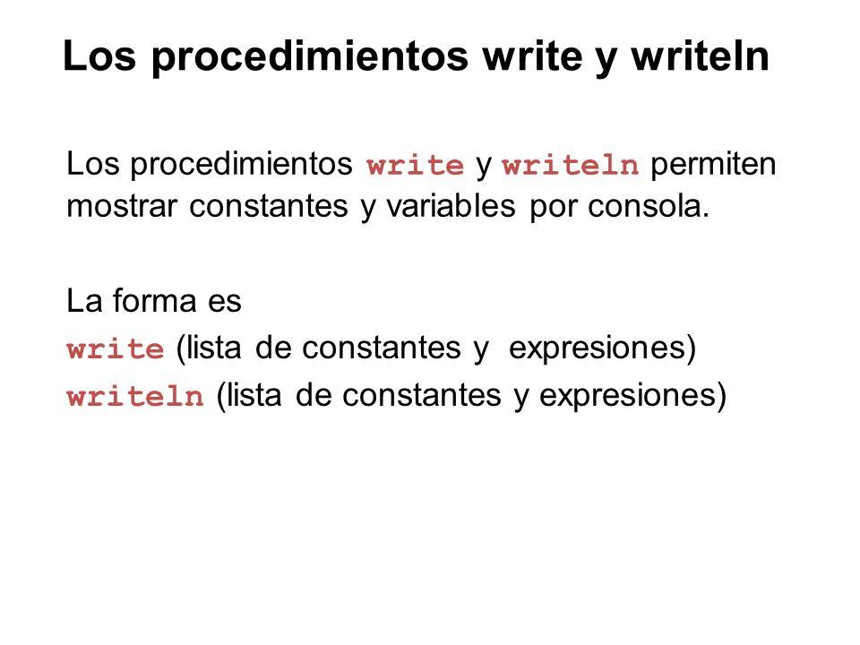 Los procedimientos write y writeln