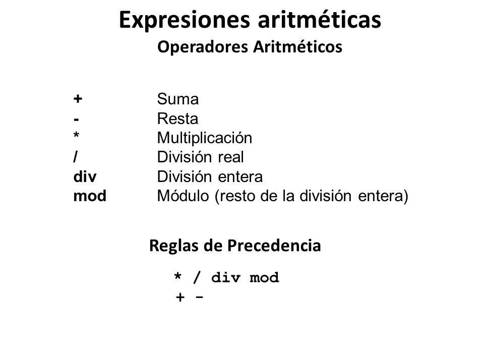 Expresiones aritméticas Operadores Aritméticos