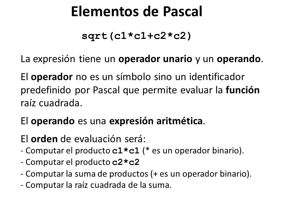 Elementos de Pascal sqrt(c1*c1+c2*c2)