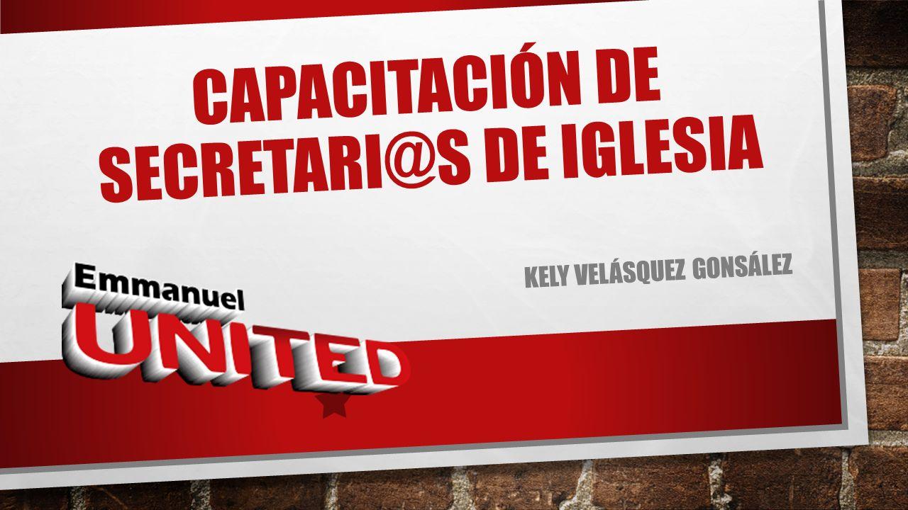 CAPACITACIÓN DE SECRETARI@S DE IGLESIA
