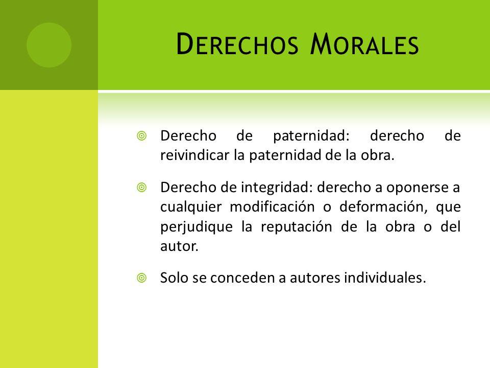 Derechos Morales Derecho de paternidad: derecho de reivindicar la paternidad de la obra.