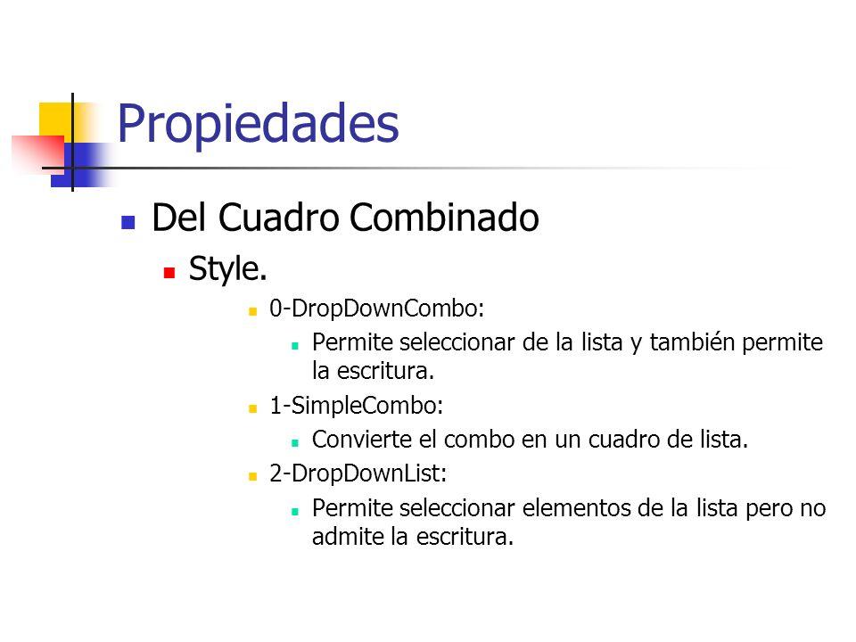 Propiedades Del Cuadro Combinado Style. 0-DropDownCombo: