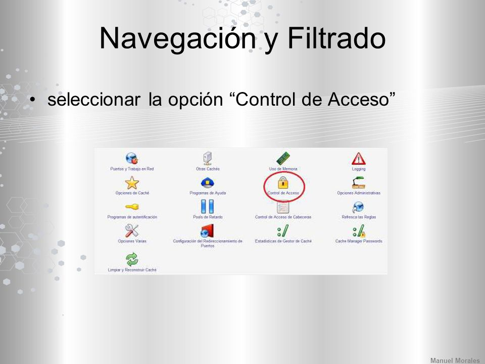 Navegación y Filtrado seleccionar la opción Control de Acceso