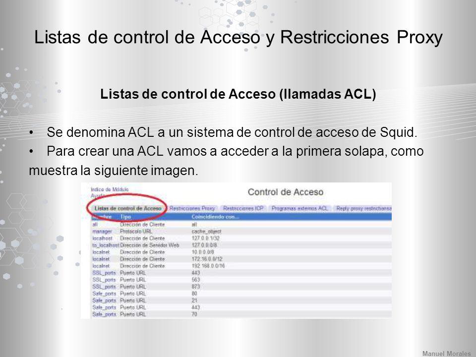 Listas de control de Acceso y Restricciones Proxy