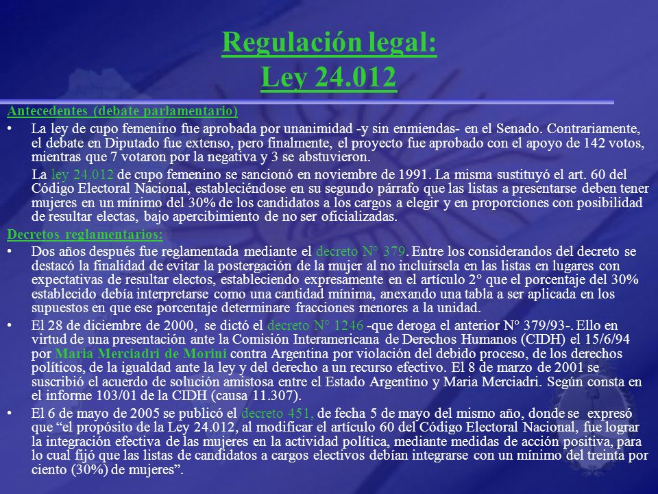 Regulación legal: Ley 24.012 Antecedentes (debate parlamentario)