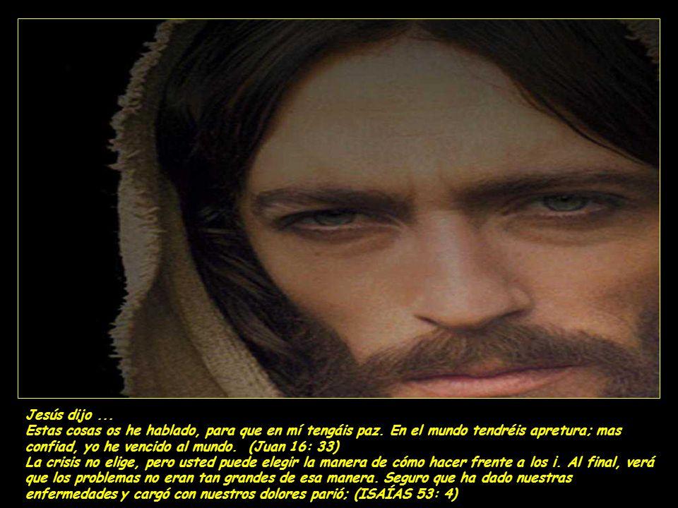 Jesús dijo ...