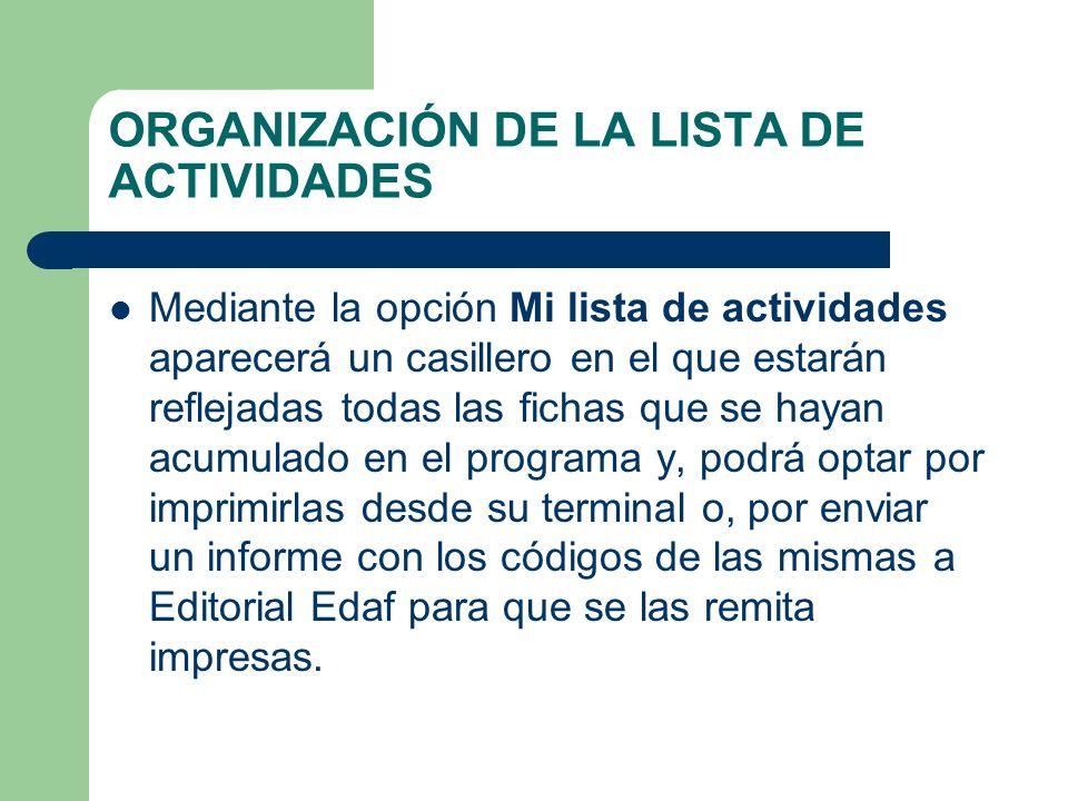 ORGANIZACIÓN DE LA LISTA DE ACTIVIDADES