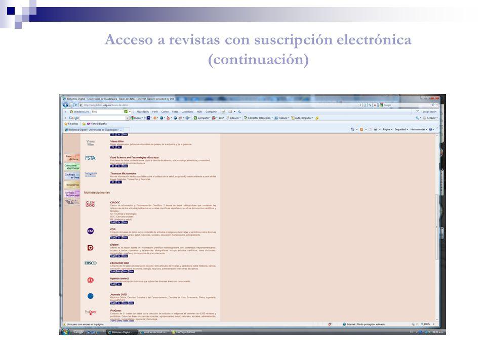 Acceso a revistas con suscripción electrónica (continuación)