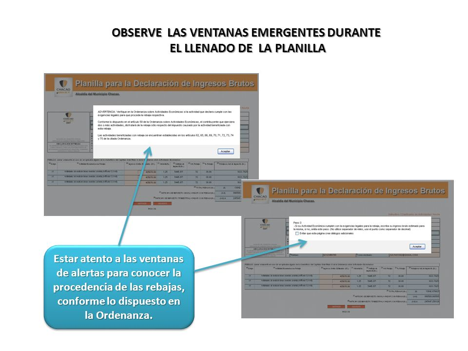 OBSERVE LAS VENTANAS EMERGENTES DURANTE EL LLENADO DE LA PLANILLA