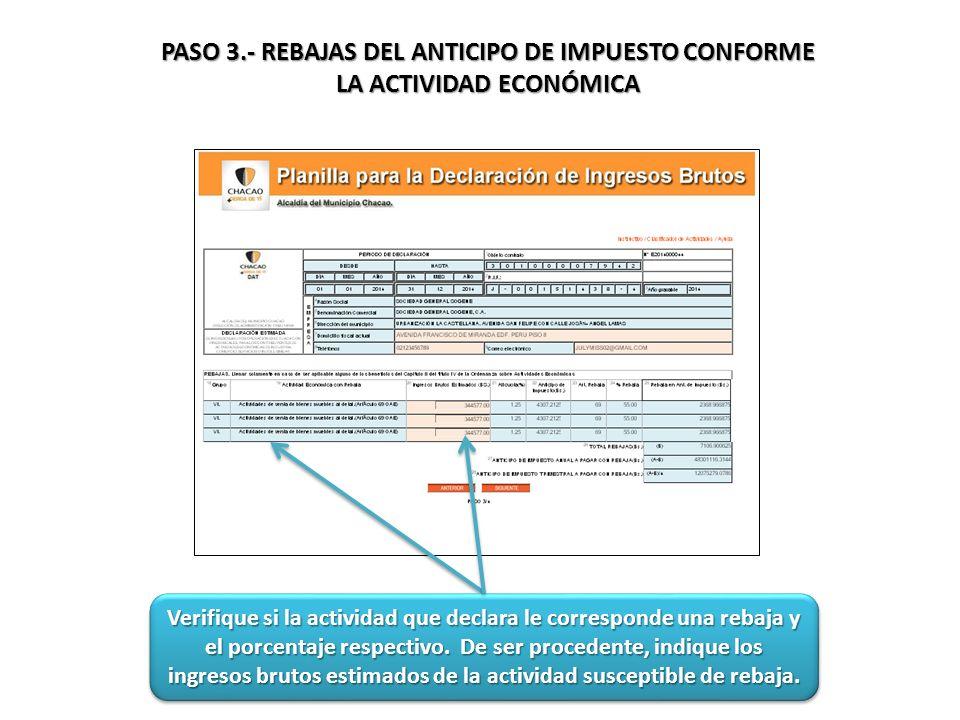 PASO 3.- REBAJAS DEL ANTICIPO DE IMPUESTO CONFORME LA ACTIVIDAD ECONÓMICA