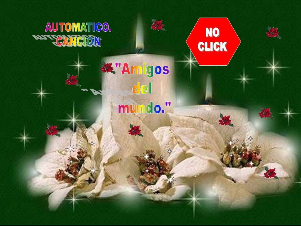 AUTOMATICO. CANCION NO CLICK Amigos del mundo.