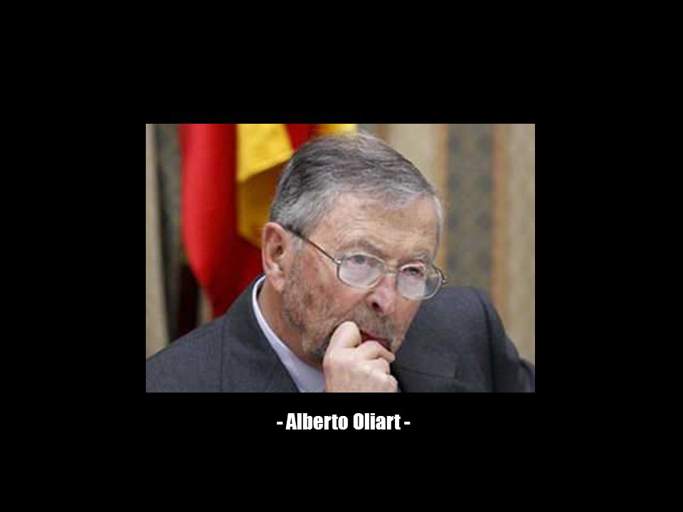 - Alberto Oliart -