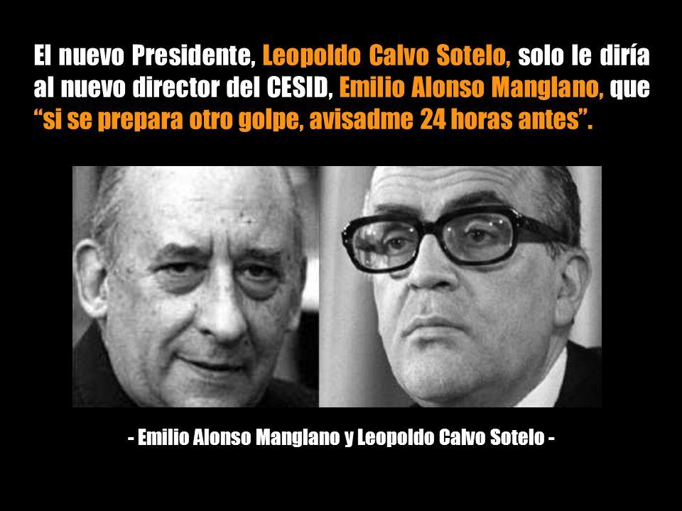 - Emilio Alonso Manglano y Leopoldo Calvo Sotelo -