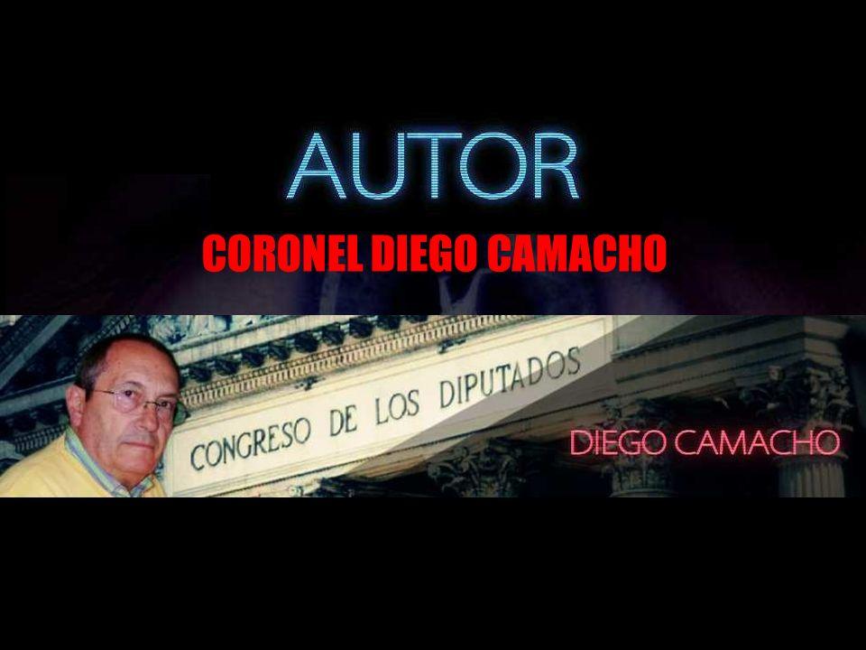 CORONEL DIEGO CAMACHO ÁNGEL GRACIA RODRIGO
