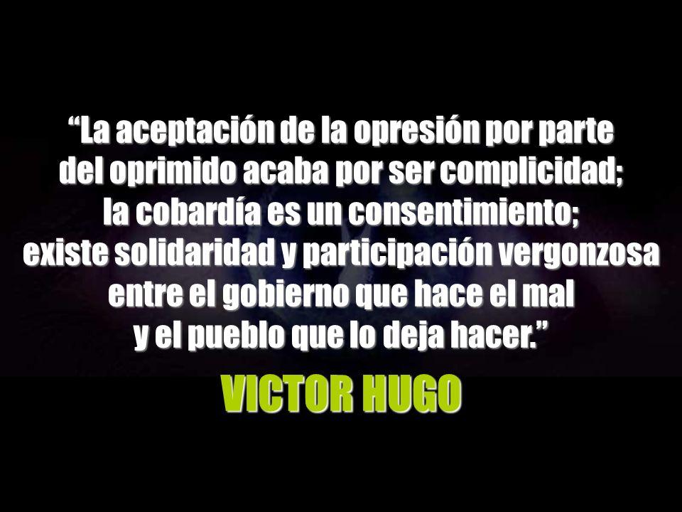 VICTOR HUGO La aceptación de la opresión por parte