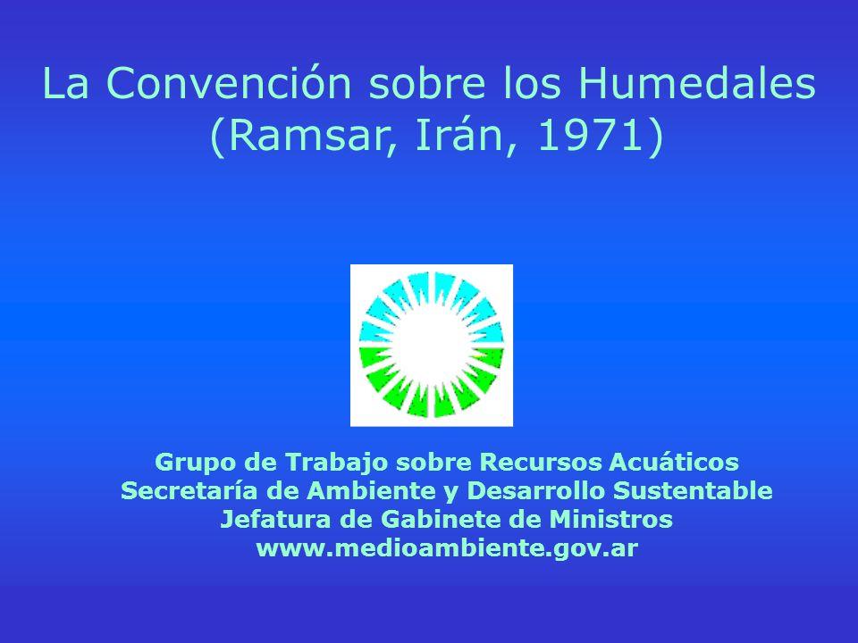 La Convención sobre los Humedales (Ramsar, Irán, 1971)