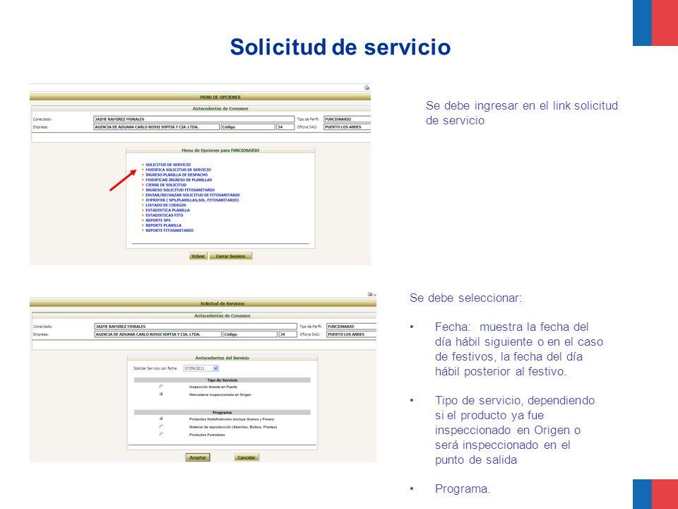Solicitud de servicio Se debe ingresar en el link solicitud de servicio. Se debe seleccionar: