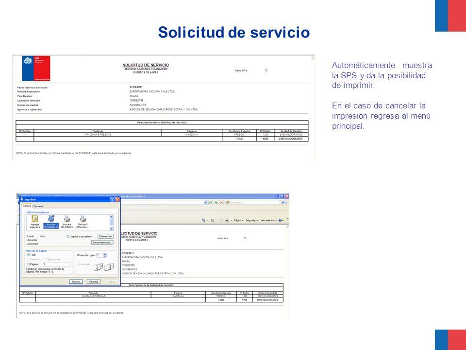 Solicitud de servicio Automáticamente muestra la SPS y da la posibilidad de imprimir.