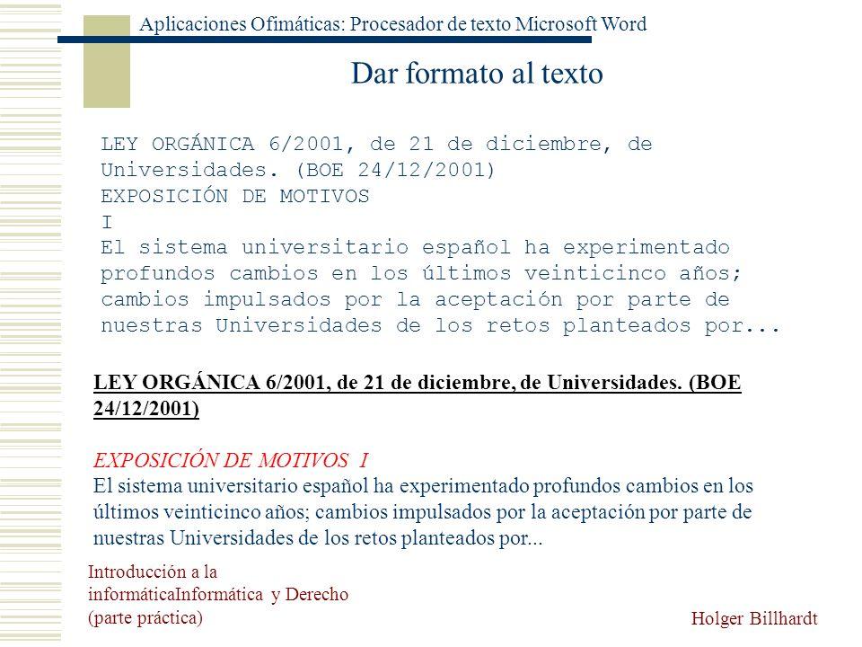Dar formato al texto LEY ORGÁNICA 6/2001, de 21 de diciembre, de Universidades. (BOE 24/12/2001) EXPOSICIÓN DE MOTIVOS.