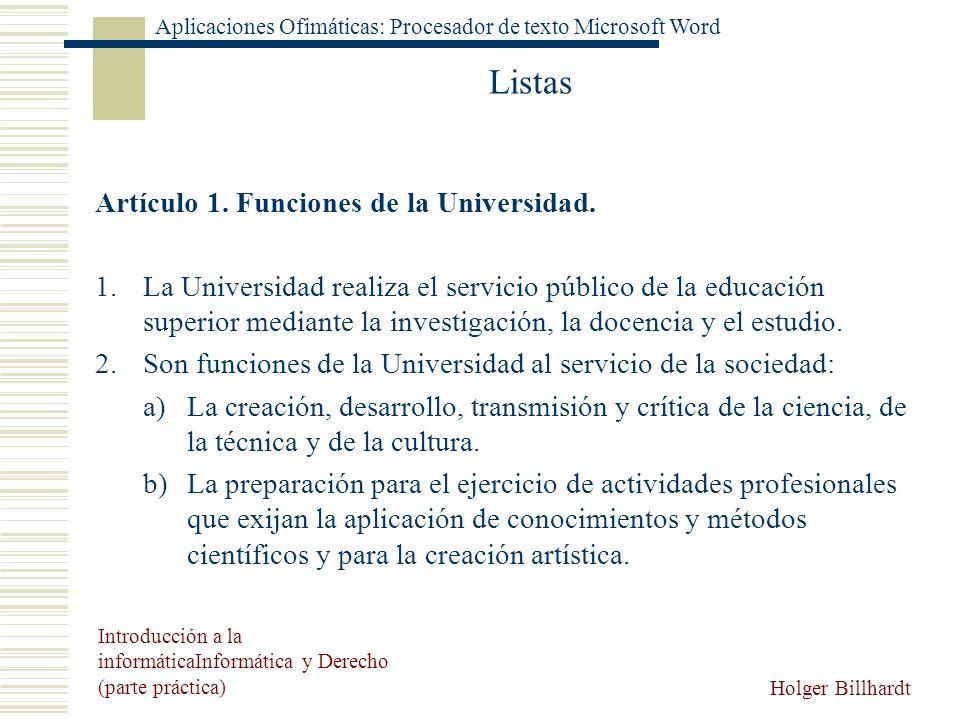 Listas Artículo 1. Funciones de la Universidad.