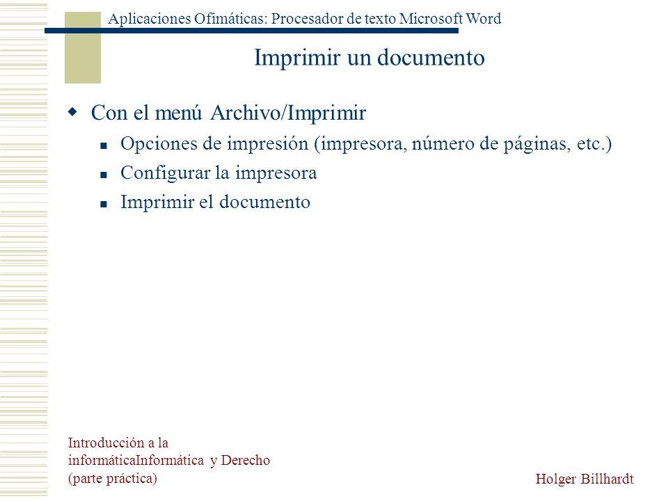Imprimir un documento Con el menú Archivo/Imprimir