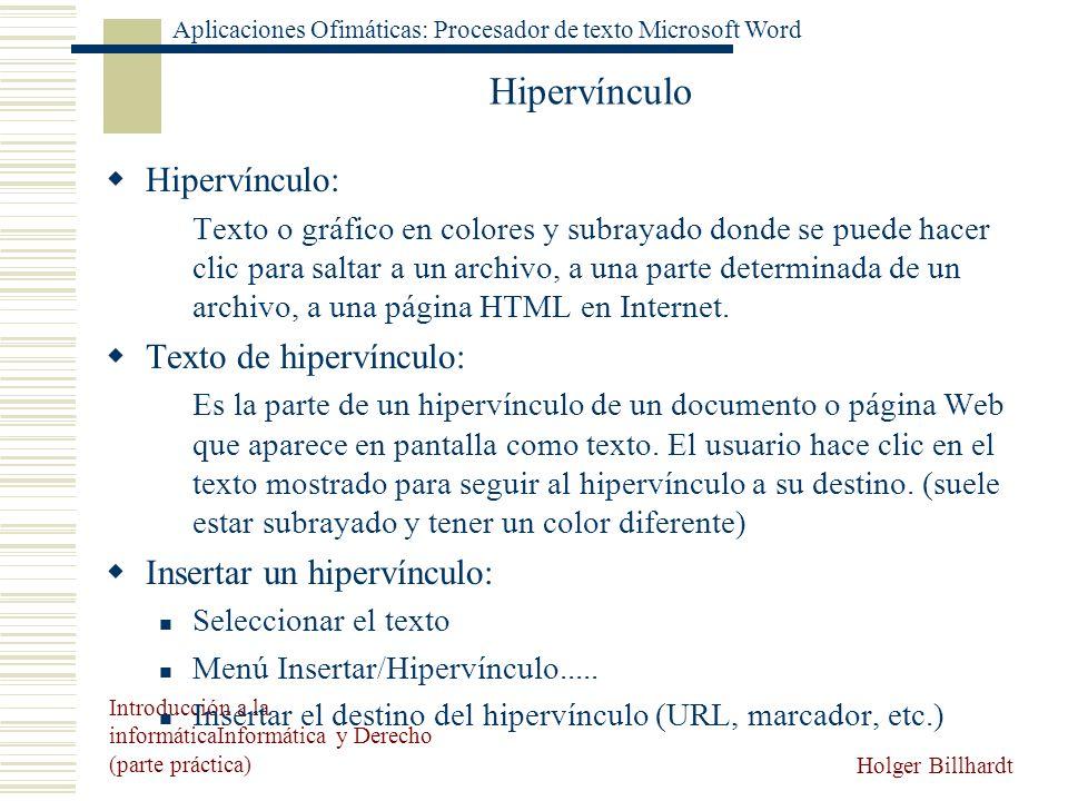 Hipervínculo Hipervínculo: Texto de hipervínculo: