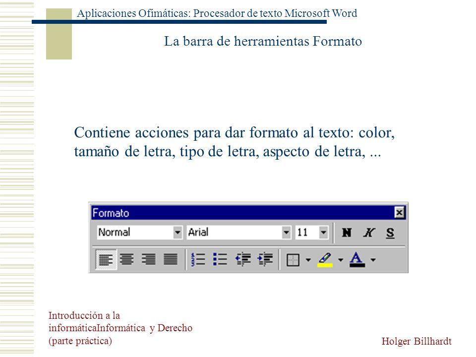 La barra de herramientas Formato