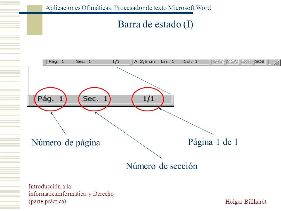 Barra de estado (I) Número de página Página 1 de 1 Número de sección
