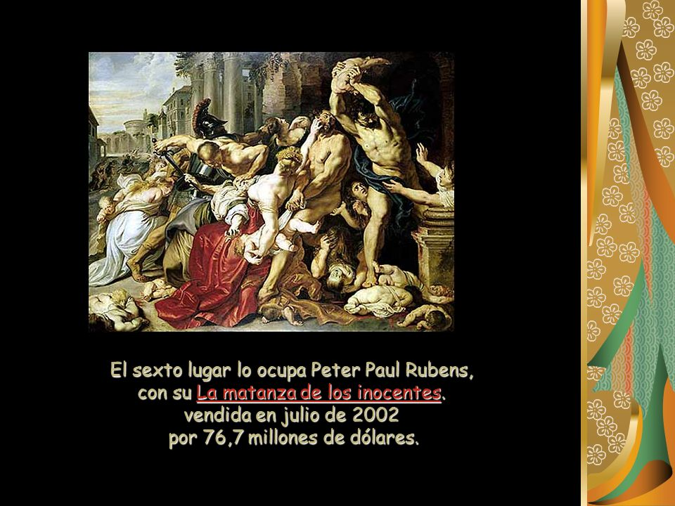 El sexto lugar lo ocupa Peter Paul Rubens,