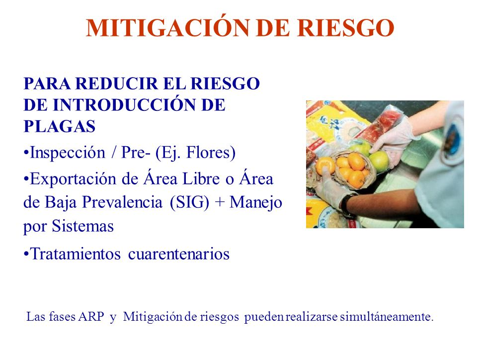 MITIGACIÓN DE RIESGO PARA REDUCIR EL RIESGO DE INTRODUCCIÓN DE PLAGAS