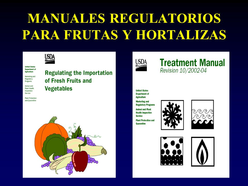 MANUALES REGULATORIOS PARA FRUTAS Y HORTALIZAS