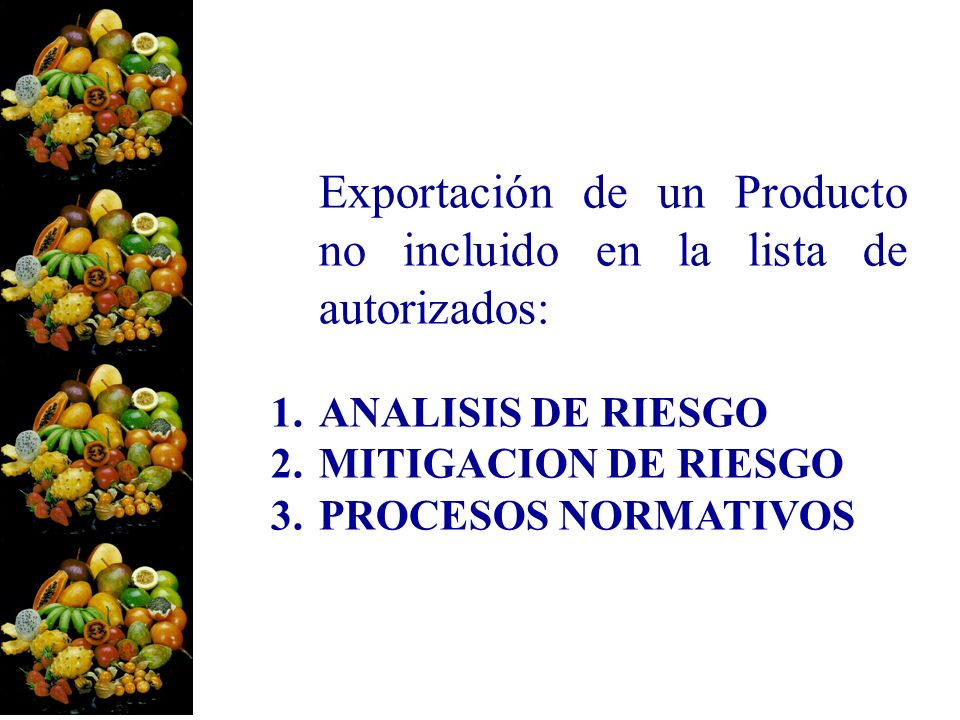 Exportación de un Producto no incluido en la lista de autorizados: