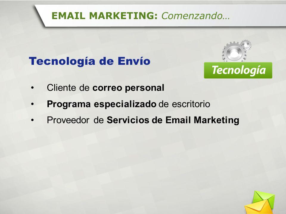Tecnología de Envío EMAIL MARKETING: Comenzando…