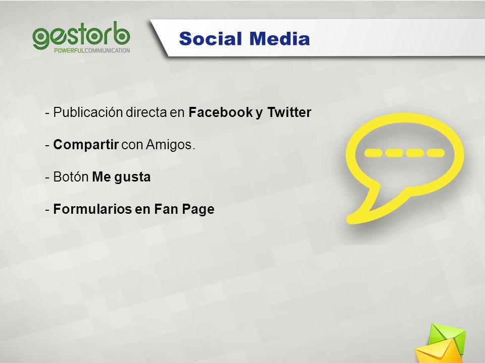 Social Media - Publicación directa en Facebook y Twitter - Compartir con Amigos.