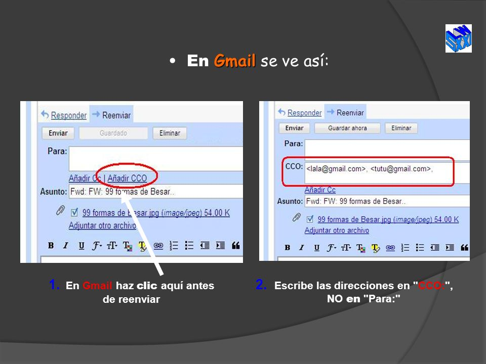En Gmail se ve así: 1. En Gmail haz clic aquí antes de reenviar