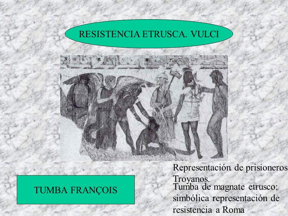 RESISTENCIA ETRUSCA. VULCI