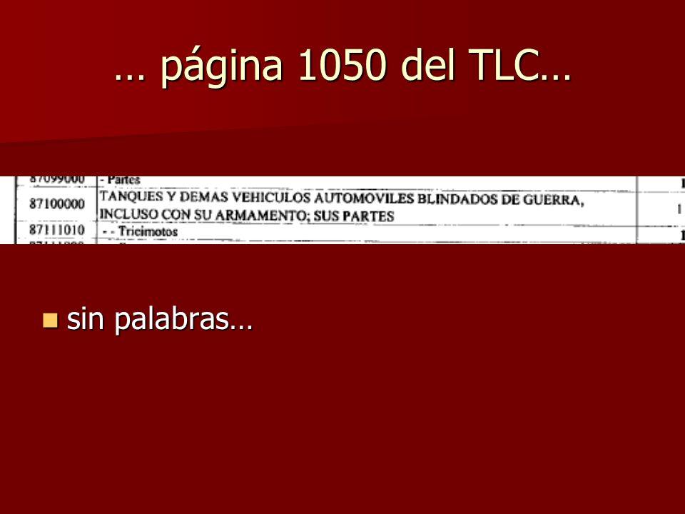 … página 1050 del TLC… sin palabras…