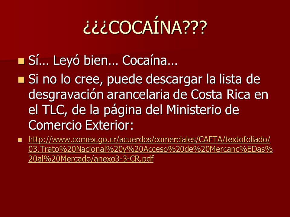 ¿¿¿COCAÍNA Sí… Leyó bien… Cocaína…